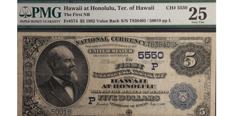 SOLD Honolulu, Hi. $5 1882 Value Back. The First NB at Hawaii. Ch#(P)5550 PMG 25